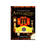 Antichitati- Enciclopedie Ilustrata