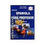 INVATATI SPANIOLA FARA PROFESOR + cd-audio