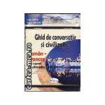 Ghid de conversatie si civilizatie-Roman-Francez+ CD