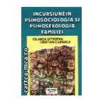 Incursiune in psihosociologia si psihosexologia familiei