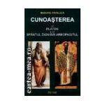 Cunoasterea la Platon si la Sfantul Dionisie Areopagitul