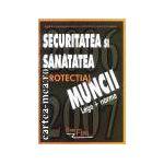 Securitatea si sanatatea(protectia)muncii