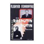De la Rasputin la Putin
