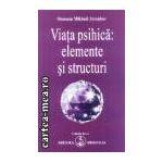 Viata psihica: elemente si structuri (Editura: Prosveta, Autor: Omraam Mikhael Aivanhov ISBN 973-8107-19-9 )