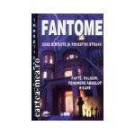 Fantome case bantuite si povestiri stranii