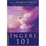 Ingeri 101 ( Editura: Adevar Divin, Autor: Doreen Virtue ISBN 978-973-88591-5-9 )