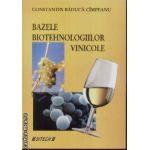 Bazele biotehnologiilor vinicole