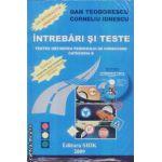 Intrebari si teste categoria B 2009 + CD si harta rutiera a indicatoarelor