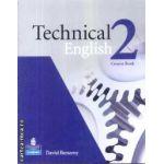 Technical English 2 Course Book(editura Longman, autor:David Bonamy isbn:978-1-4058-4554-0)