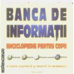 Banca de informatii Enciclopedie pentru copii