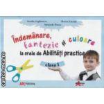 Indemanare fantezie si culoare la orele de Abilitati practice clasa I
