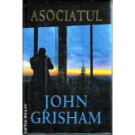 Asociatul(editura Rao, autor:John Grisham isbn:978-973-54-0031-6)
