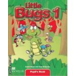 Little Bugs 1 Pupil's Book ( editura: Macmillan, autori: Carol Read, Ana Soberon ISBN 978-1-4050-6149-0* )