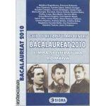 Ghid de recapitulare pentru Bac 2010 Limba si literatura Romana