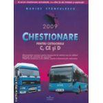 Chestionare pentru categoriile C CE si D 2009