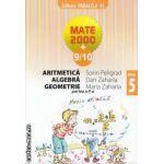 Mate 2000 9-10 Aritmetica Algebra Geometrie clasa 5 a partea 2 a