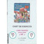 Limba franceza Caiet de Exercitii clasa 7-a