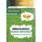 Miraculoasele Plante Antistres