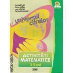 Universul cifrelor Activitati Matematice 3-5 ani