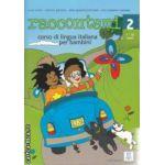 Raccontami 2 Corso di lingua italiana per bambini 7-10 anni +CD