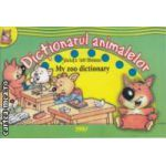 Dictionarul animalelor My zoo dictionary