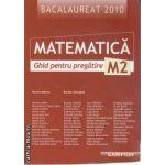 Matematica M2 Ghid pentru pregatire Bac 2010 (regiunea Moldova)