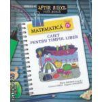 Caiet pentru timpul Liber Matematica clasa 4