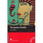 The Queen of Death - Level 5 Intermediate ( editura: Macmillan, autor: John Milne, ISBN 978-0-2300-3520-1 )