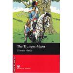 The Trumpet-Major - level beginner ( editura: Macmillan, autor: Thomas Hardy, ISBN 978-1-4050-7253-3 )