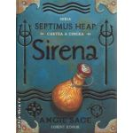 Sirena Septimus Heap Cartea a cincea