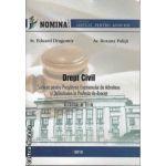 Drept Civil Sinteze pentru Pregatirea Examenului de Admitere si Definitivare de Avocat