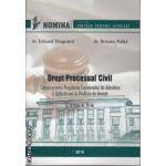 Drept Procesual Civil Sinteze pentru pregatirea Examenului de Admitere si Definitivare in Profesia de Avocat