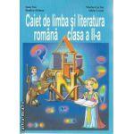 Caiet de limba si literatura romana clasa 2 a
