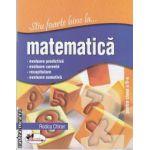 Stiu foarte bine la matematica pentru clasa a II- a