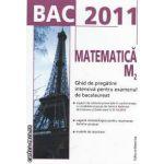 Matematica M2 Ghid de pregatire intensiva pentru examenul de bacalaureat 2011