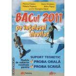 BAC-ul 2011 pe intelesul elevilor