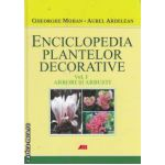 Enciclopedia plantelor decorative vol 1 ARBORI SI ARBUSTI