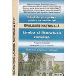 Ghid de pregatire pentru examenul de Evaluare Nationala 2011 Limba si literatura romana