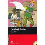 The Magic Barber Level 1 Starter with audio CD ( editura: Macmillan, autor: John Milne, ISBN 978-1-4050-7793-4 )