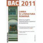 BAC 2011 Limba si literatura romana Ghid de pregatire intensiva  pentru examenul de bacalaureat(culoare maro)
