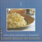 CARTE REGALA DE BUCATE(editura Curtea Veche, autor:PRINCIPESA MARGARETA A ROMANIEI isbn:978-606-588-054-2)