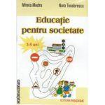 Educatie pentru societate 3-5 ani