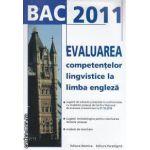 BAC 2011 EVALUAREA competentelor lingvistice la limba engleza
