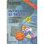 INTREBARI SI TESTE pentru obtinerea permisului de conducere cat B + harta rutiera, harta indicatoarelor rutiere+CD