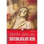 Marile date ale SECOLULUI XIX