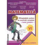MATEMATICA Olimpiade scolare cu rezolvari complete -toate judetele- VI
