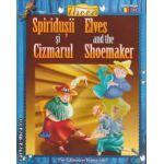 Spiridusii si Cizmarul- Elves and the Shoemaker