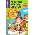 Proverbe zicatori ghicitori (Editura: Astro ISBN 9786068148021)