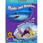 Macmillan children s readers Sharks and Dolphins Dolphin rescue level 6 fact and fiction