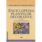 Enciclopedia plantelor decorative vol II parcuri si gradini